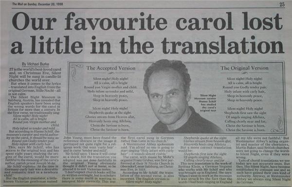 Falsche englisch Übersetzung von Stille Nacht Heilige Nacht Die Zeitung 'The Mail on Sunday' berichtet: Unser schönstes Weihnachtslied verliert etwas in der Übersetzung. Die neue Übersetzung von English Express hällt sich an das Orginal.