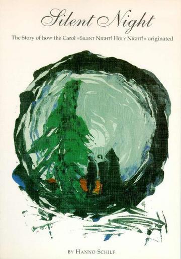 Die Geschichte von 'Stille Nacht, heilige Nacht' Dieses Buch beinhaltet die Geschichte dieses berühmten Weihnachtslieds und neue Dokumente über den Urprung, welche erst 1995 entdeckt wurden